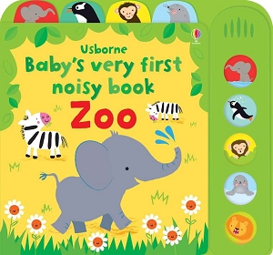 Babys Very First Noisy Zoo Book