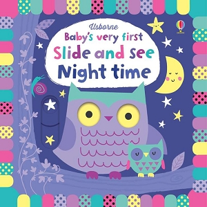 Babys Very First Slide and See Night Time Book
