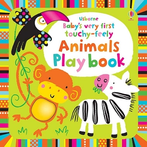 Babys Very First Touchy Feely Animals Book