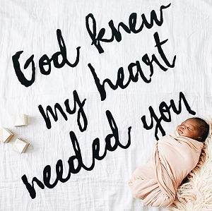 God Knew My Heart Needed You Organic Muslin Swaddle Blanket