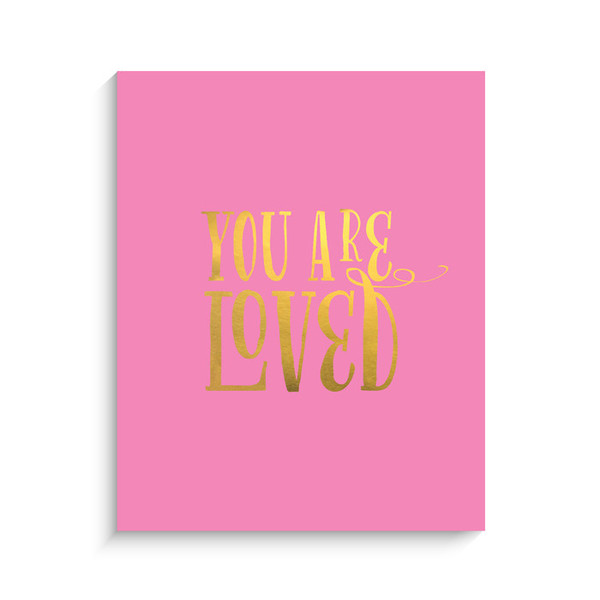 Lucy Darling You are Loved Metallic Art Print - Fuchsia