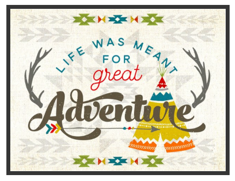 Life Was Meant For Great Adventures Framed Canvas
